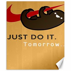 Sloth Just Do It Tomorrow Canvas 20  X 24