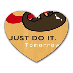 Sloth Just Do It Tomorrow Heart Mousepads by Samandel