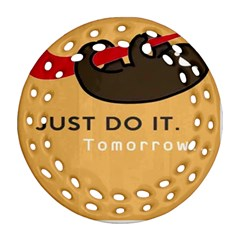 Sloth Just Do It Tomorrow Round Filigree Ornament (two Sides)