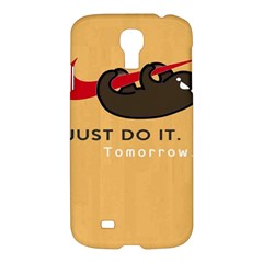 Sloth Just Do It Tomorrow Samsung Galaxy S4 I9500/i9505 Hardshell Case by Samandel