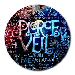 Pierce The Veil Quote Galaxy Nebula Round Mousepads by Samandel