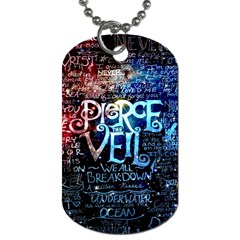 Pierce The Veil Quote Galaxy Nebula Dog Tag (two Sides) by Samandel