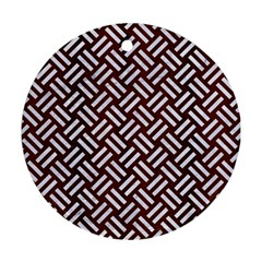 Woven2 White Marble & Reddish Brown Wood Round Ornament (two Sides) by trendistuff