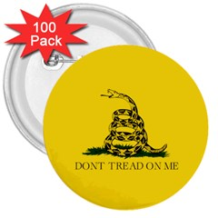 Gadsden Flag Don t Tread On Me 3  Buttons (100 Pack)  by MAGA