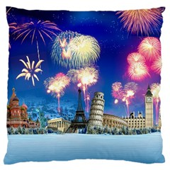 Happy New Year Celebration Of The New Year Landmarks Of The Most Famous Cities Around The World Fire Large Cushion Case (two Sides) by Sapixe