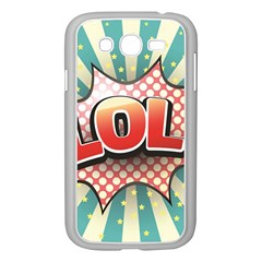 Lol Comic Speech Bubble  Vector Illustration Samsung Galaxy Grand Duos I9082 Case (white) by Sapixe