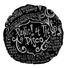 Panic! At The Disco Lyric Quotes Large 18  Premium Flano Round Cushions by Samandel