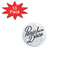 Panic At The Disco Quote 1  Mini Magnet (10 Pack)  by Samandel