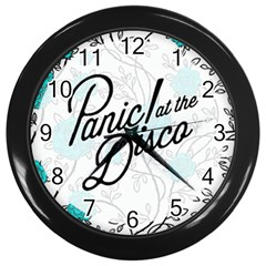 Panic At The Disco Quote Wall Clocks (black) by Samandel