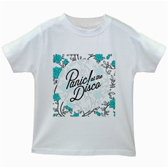 Panic At The Disco Quote Kids White T Shirts by Samandel