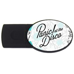 Panic At The Disco Quote Usb Flash Drive Oval (4 Gb) by Samandel