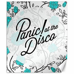 Panic At The Disco Quote Canvas 20  X 24