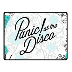 Panic At The Disco Quote Fleece Blanket (small) by Samandel