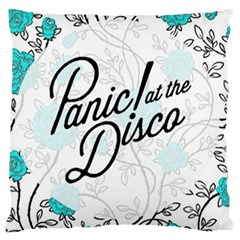 Panic At The Disco Quote Large Cushion Case (two Sides) by Samandel