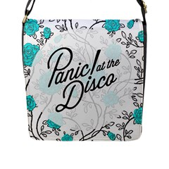 Panic At The Disco Quote Flap Messenger Bag (l)  by Samandel