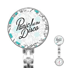 Panic At The Disco Quote Stainless Steel Nurses Watch by Samandel