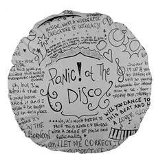 Panic! At The Disco Lyrics Large 18  Premium Flano Round Cushions by Samandel