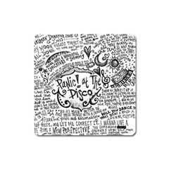 Panic! At The Disco Lyric Quotes Square Magnet by Samandel