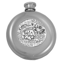 Panic! At The Disco Lyric Quotes Round Hip Flask (5 Oz) by Samandel