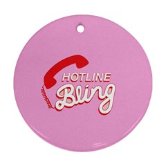 Hotline Bling Round Ornament (two Sides)