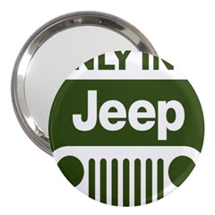 Only In A Jeep Logo 3  Handbag Mirrors