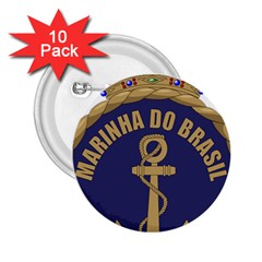 Seal Of Brazilian Navy  2 25  Buttons (10 Pack)  by abbeyz71