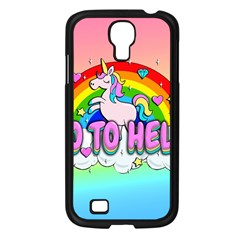 Go To Hell - Unicorn Samsung Galaxy S4 I9500/ I9505 Case (black) by Valentinaart