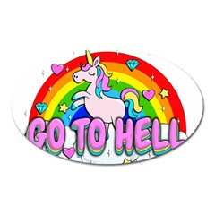 Go To Hell   Unicorn Oval Magnet by Valentinaart