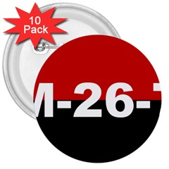 The 26th Of July Movement Flag 3  Buttons (10 Pack)  by abbeyz71