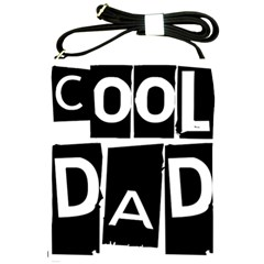 Cool Dad Typography Shoulder Sling Bags by yoursparklingshop