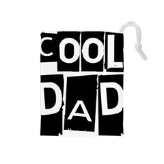 Cool Dad Typography Drawstring Pouches (medium)  by yoursparklingshop