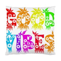 Good Vibes Rainbow Colors Funny Floral Typography Standard Cushion Case (one Side) by yoursparklingshop