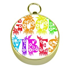 Good Vibes Rainbow Colors Funny Floral Typography Gold Compasses by yoursparklingshop