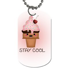 Stay Cool Dog Tag (two Sides) by ZephyyrDesigns
