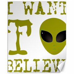 I Want To Believe Canvas 16  X 20   by Samandel