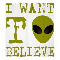 I Want To Believe Shower Curtain 66  X 72  (large)  by Samandel