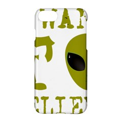I Want To Believe Apple Iphone 7 Hardshell Case by Samandel