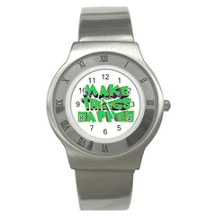 Act Do Text Make Tackle Implement Stainless Steel Watch