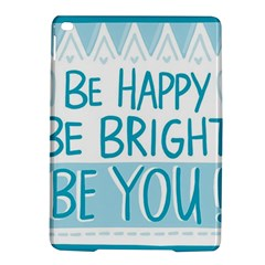 Motivation Positive Inspirational Ipad Air 2 Hardshell Cases