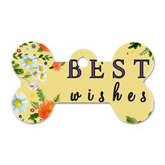 Best Wishes Yellow Flower Greeting Dog Tag Bone (one Side) by Sapixe