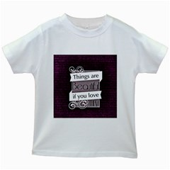 Beautiful Things Encourage Kids White T Shirts by Sapixe