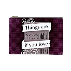 Beautiful Things Encourage Cosmetic Bag (large)  by Sapixe
