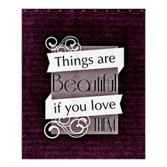Beautiful Things Encourage Shower Curtain 60  X 72  (medium)  by Sapixe