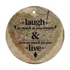Motivational Calligraphy Grunge Ornament (round) by Sapixe