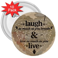 Motivational Calligraphy Grunge 3  Buttons (10 Pack)