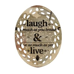 Motivational Calligraphy Grunge Oval Filigree Ornament (two Sides) by Sapixe