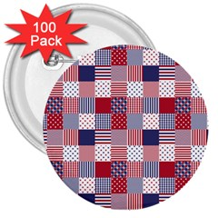 Usa Americana Patchwork Red White & Blue Quilt 3  Buttons (100 Pack)  by PodArtist