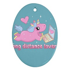 Long Distance Lover   Cute Unicorn Oval Ornament (two Sides) by Valentinaart