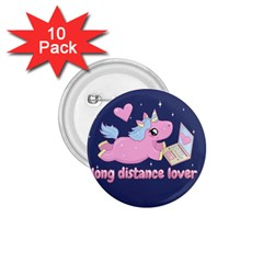 Long Distance Lover   Cute Unicorn 1 75  Buttons (10 Pack) by Valentinaart