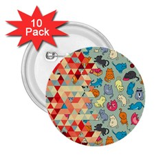 Hipster Triangles And Funny Cats Cut Pattern 2 25  Buttons (10 Pack)  by EDDArt